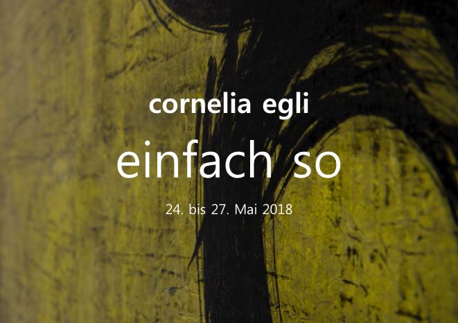 Flyer2018 Ausstellung - einfach so - Cornelia Egli_80ppi -1.png